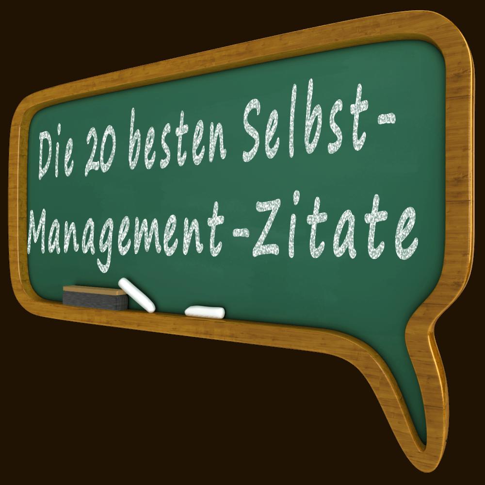 Selbstmanagement-Zitate