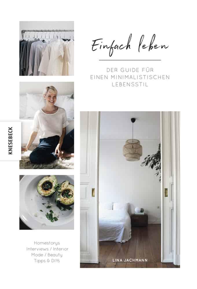 einfach leben der guide f r einen minimalistischen. Black Bedroom Furniture Sets. Home Design Ideas